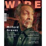 Wire Magazine: March 2018 Issue #409