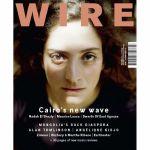 Wire Magazine: July 2018 Issue #413