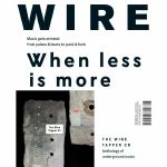 Wire Magazine: August 2018 Issue #414 + The Wire Tapper 47 Unmixed CD