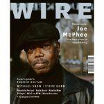 Wire Magazine: February 2019 Issue #420