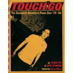 Touch & Go: The Complete Hardcore Punk Zine '79-'83 (by Tesco Vee & Dave Stimson)