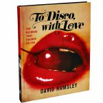 To Disco With Love (by David Hamsley)