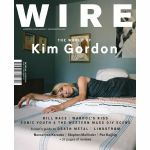 Wire Magazine: October 2019 Issue #428