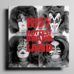 Kiss: The Hottest Brand In The Land (by Nicholas Buckland)