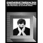 Mechanical Fantasy Box: The Homoerotic Journals of Patrick Cowley