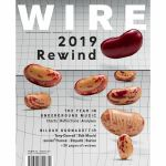 Wire Magazine: January 2020 Issue #431