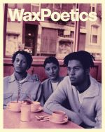 Wax Poetics Magazine Issue 68: Winter/Spring 2020 (Digable Planets, PM Dawn)