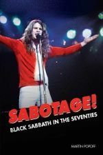 Sabotage! Black Sabbath In The Seventies (by Martin Popoff)