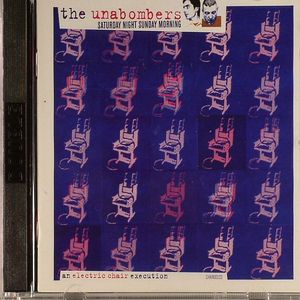 UNABOMBERS, The/VARIOUS - Saturday Night Sunday Morning
