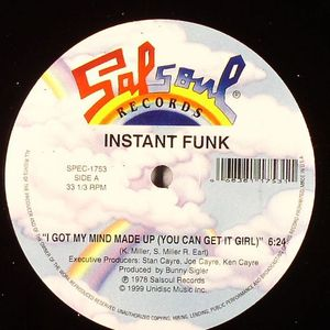 INSTANT FUNK - I Got My Mind Made Up (You Can Get Girl)