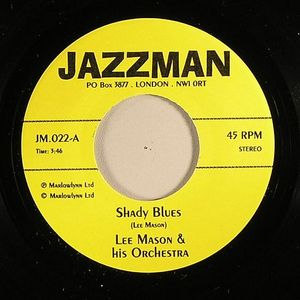 MASON, Lee & HIS ORCHESTRA/JACK AREL/JEAN CLAUDE PETIT - Shady Blues