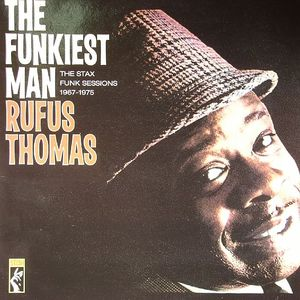 THOMAS, Rufus - The Funkiest Man: The Stax Funk Sessions 1967-1975