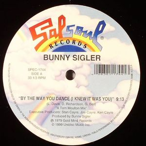 SIGLER, Bunny/LOLEATTA HOLLOWAY - By The Way You Dance (I Knew It Was You)