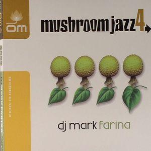 DJ MARK FARINA/VARIOUS - Mushroom Jazz 4