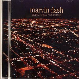 DASH, Marvin - Model Turned Programmer