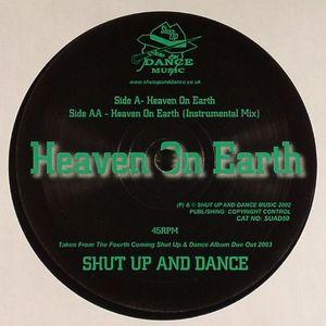 SHUT UP & DANCE - Heaven On Earth