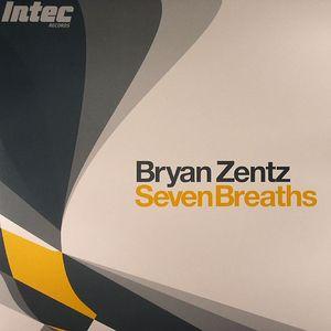 ZENTZ, Bryan - Seven Breaths