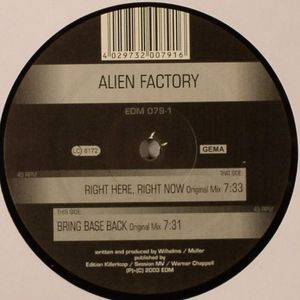 ALIEN FACTORY - Right Here Right Now