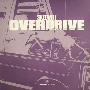 SKEEWIFF - Overdrive EP