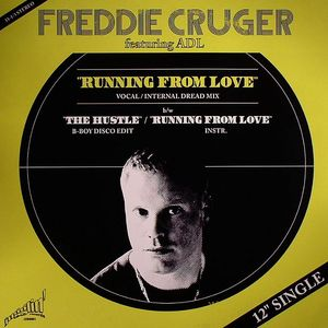 CRUGER, Freddie feat ADL - Running From Love