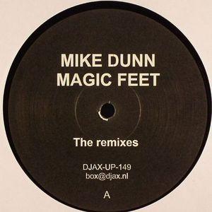 DUNN, Mike - Magic Feet (remixes)