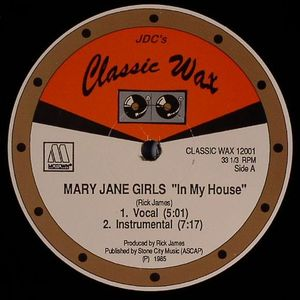 MARY JANE GIRLS/RICK JAMES - In My House