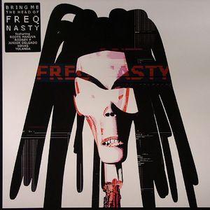 FREQ NASTY - Bring Me The Head Of Freq Nasty