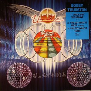 THURSTON, Bobby - Check Out The Groove