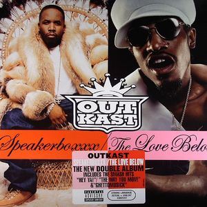 OUTKAST - Speakerboxxx/The Love Below