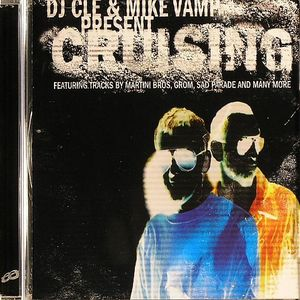 DJ CLE & MIKE VAMP (MARTINI BROS)/VARIOUS - Cruising