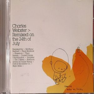 WEBSTER, Charles/VARIOUS - Remixed On The 24th Of July