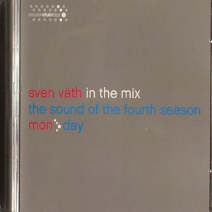 VATH, Sven/VARIOUS - In The Mix - The Sound Of The Fourth Season: Monday
