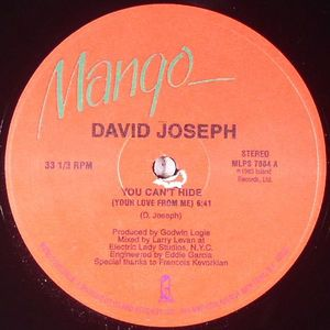 JOSEPH, David - You Can't Hide (Your Love From Me)