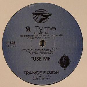 R TYME - Use Me