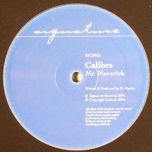 CALIBRE - Mr Maverick
