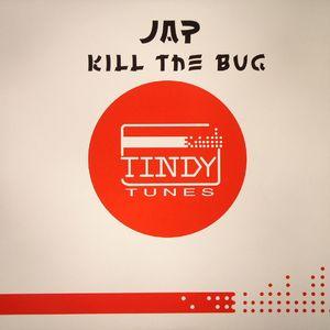 JAP - Kill The Bug