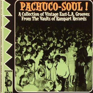 VARIOUS - Pachuco Soul (A Collection Of Vintage East LA Grooves From The Vaults Of Rampart Records) (incl. The Premieres, The Majestics, Eastside Connection, Little Ray Faro, etc.)