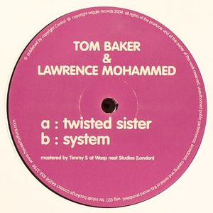 BAKER, Tom & LAWRENCE MOHAMMED - Twisted Sister