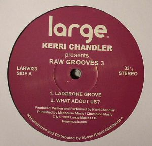 CHANDLER, Kerri - Raw Grooves 3