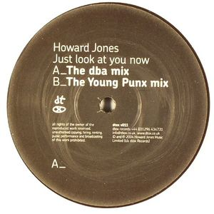 JONES, Howard - Just Look At You Now