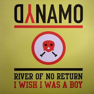 DYNAMO - River Of No Return