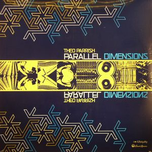 PARRISH, Theo - Parallel Dimensions