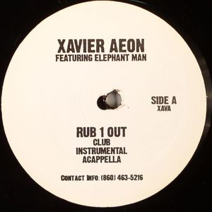 AEON, Xavier feat ELEPHANT MAN - Rub 1 Out