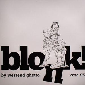 WESTEND GHETTO - Blonk