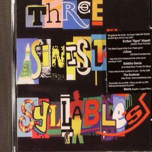 THREE SINISTER SYLLABLES - Three Sinister Syllables