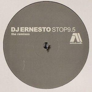 DJ ERNESTO - Stop 9.5  (remixes)