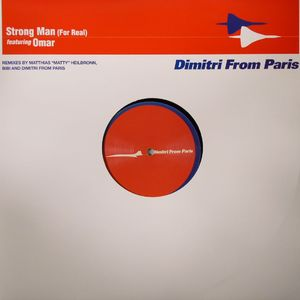 DIMITRI FROM PARIS feat OMAR - Strong Man (For Real)