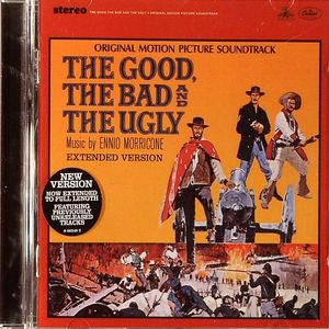 MORRICONE, Ennio - The Good, The Bad & The Ugly (Original Motion Picture Soundtrack)
