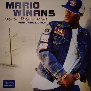 WINANS, Mario feat LIL' FLIP - Never Really Was