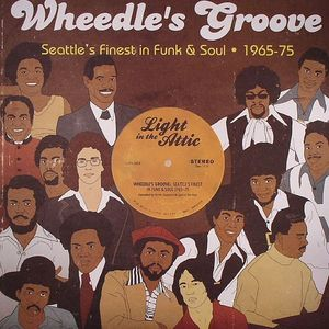 VARIOUS - Wheedle's Groove: Seattle's Finest In Funk & Soul 1965-75